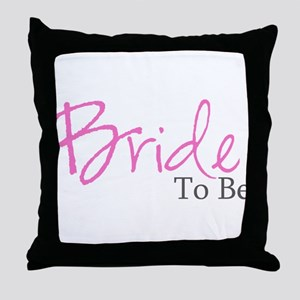 Bride To Be (Pink Script) Throw Pillow