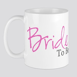 Bride To Be (Pink Script) Mug