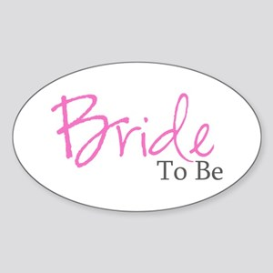 Bride To Be (Pink Script) Oval Sticker