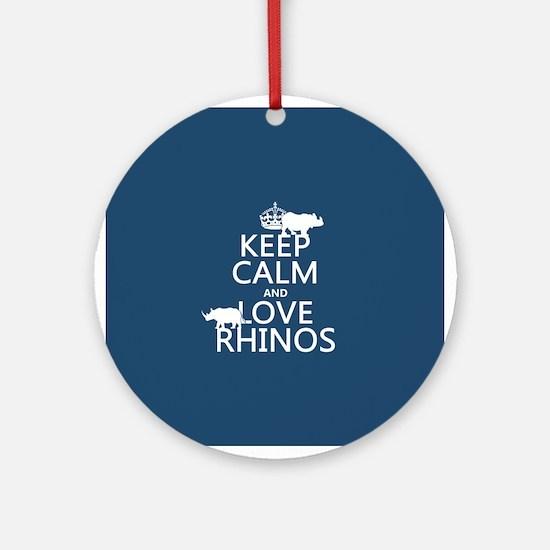 Keep Calm and Love Rhinos Ornament (Round)