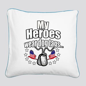 my heroes wear Square Canvas Pillow