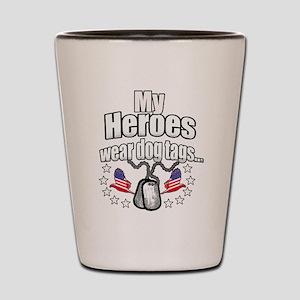 my heroes wear Shot Glass