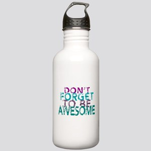 Dont forget to be awesome Water Bottle