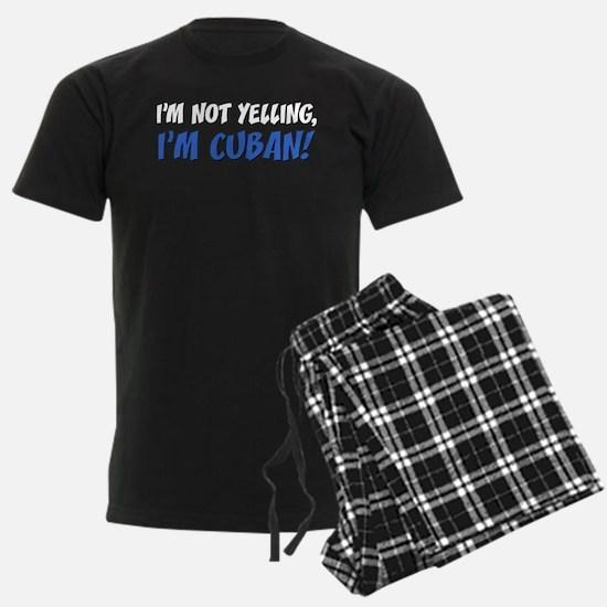 Not Yelling Im Cuban Pajamas
