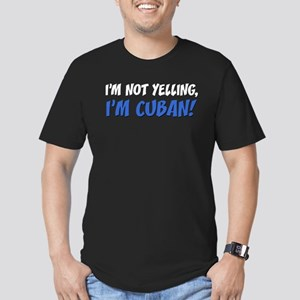 Not Yelling Im Cuban T-Shirt