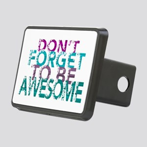 Dont forget to be awesome Hitch Cover