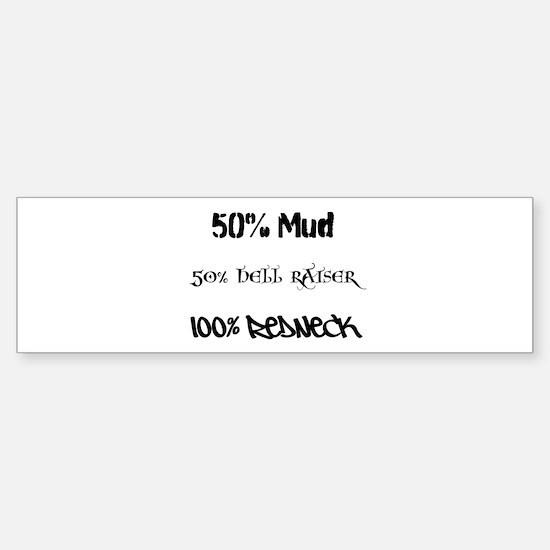 Mud, Hell Raiser, Redneck Bumper Bumper Bumper Sticker