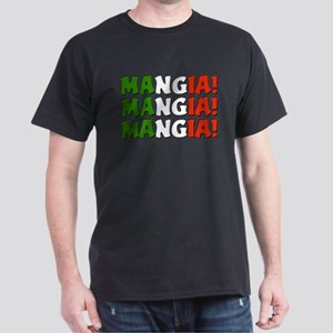Mangia! Mangia! Mangia! T-Shirt