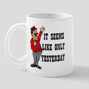YESTERDAY Mug