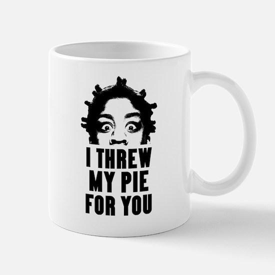 Crazy Eyes Threw My Pie Mug