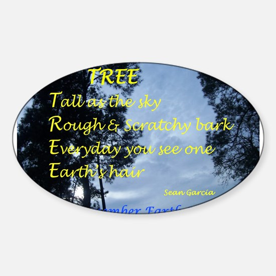 EARTH DAY POEM TREE EARTH'S HAIR Oval Decal