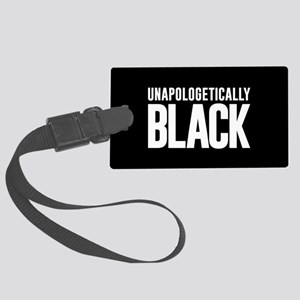 Unapologetically Black Large Luggage Tag