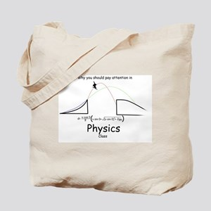 Why you Should Pay Attention in Physics Tote Bag