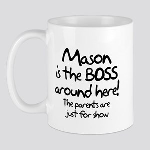 Mason is the Boss Mug