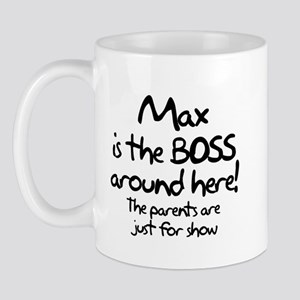 Max is the Boss Mug