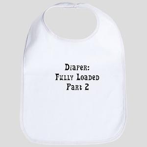 Diaper: Fully loaded Bib