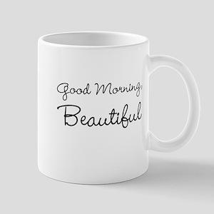 Good Morning, Beautiful Mugs