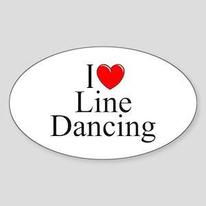 """I Love (Heart) Line Dancing"" Oval Sticker"