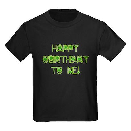HAPPY O'BIRTHDAY TO ME Kids Dark T-Shirt