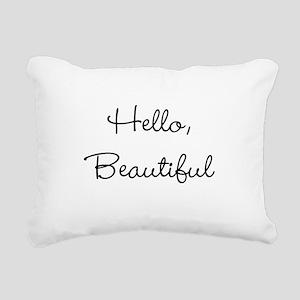 Hello, Beautiful Rectangular Canvas Pillow