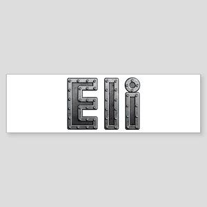 Eli Metal Bumper Sticker