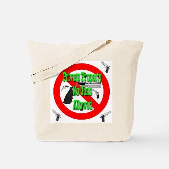 Private Property No Guns Allo Tote Bag