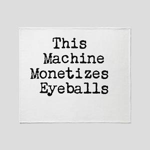 This Machine Monetizes Eyeballs Throw Blanket