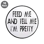 Feed Me, Tell Me I'm Pretty 3.5