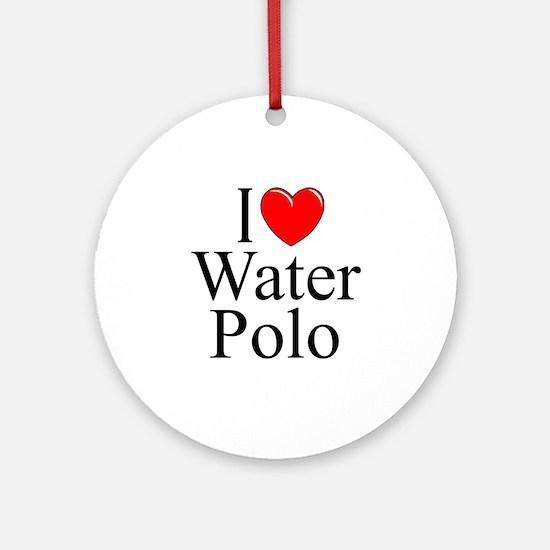 """I Love (Heart) Water Polo"" Ornament (Round)"