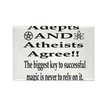 Adepts and Atheists AGREE! Rectangle Magnet