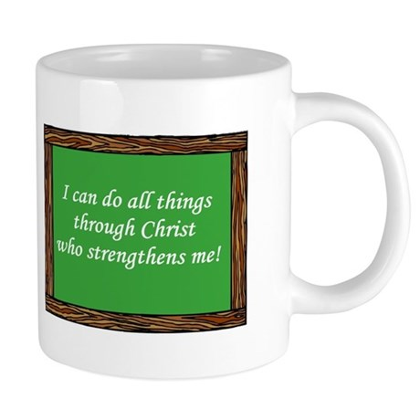 I Can Do All Things Mugs
