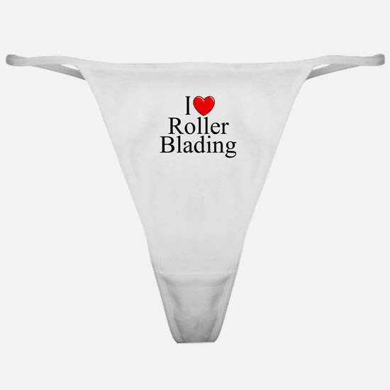 """I Love (Heart) Roller Blading"" Classic Thong"