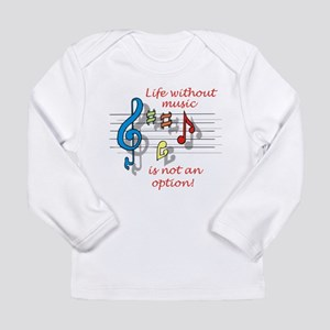 Life Without Music Long Sleeve T-Shirt