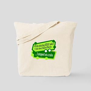 Stepped On A Rake/Henny Youngman Tote Bag