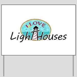 I Love Lighthouses Yard Sign
