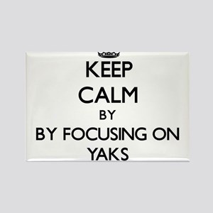 Keep calm by focusing on Yaks Magnets
