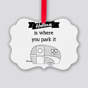 Vintage Trailer - Home is where you park it Orname