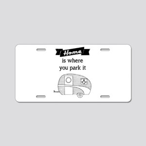 Vintage Trailer - Home is where you park it Alumin