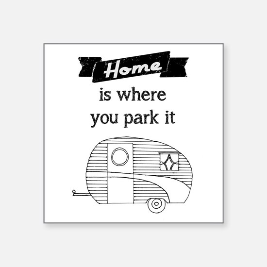 Vintage Trailer - Home is where you park it Sticke