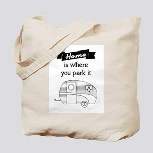 Vintage Trailer - Home is where you park it Tote B