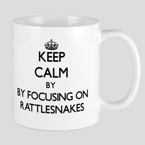 Keep calm by focusing on Rattlesnakes Mugs