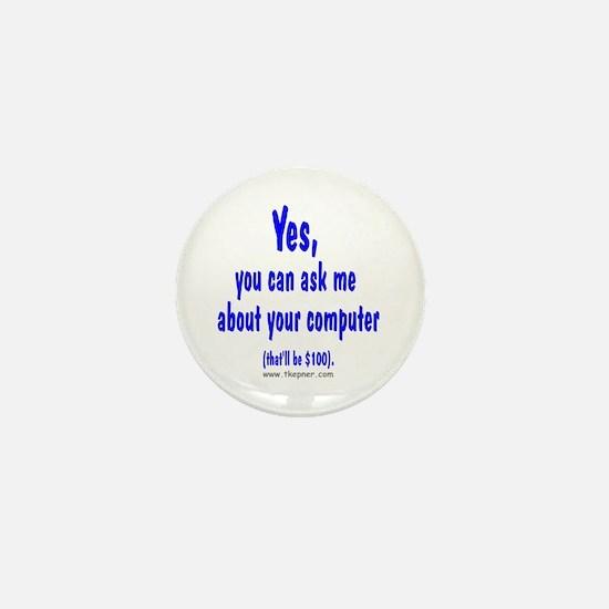 Yes ($100) Mini Button