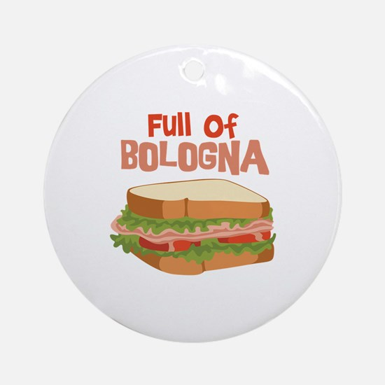 Full Of Bologna Ornament (Round)