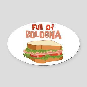 Full Of Bologna Oval Car Magnet
