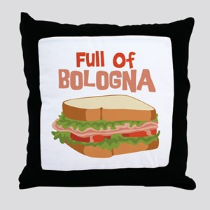 Full Of Bologna Throw Pillow