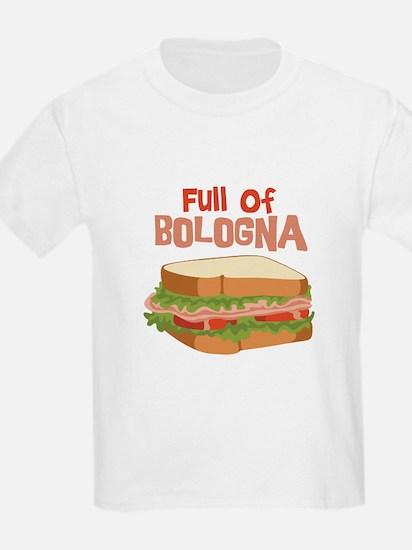 Full Of Bologna T-Shirt