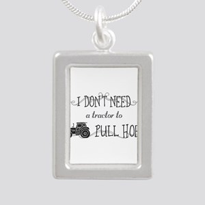 I don't need a tractor to pull hoes! Necklaces