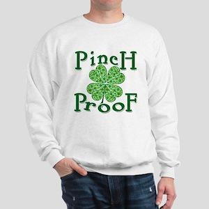 PINCH PROOF St. Patrick's Day Sweatshirt