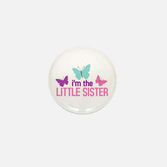 i'm the little sister butterfly Mini Button