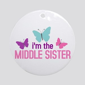 i'm the middle sister butterfly Ornament (Round)